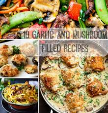 10 Garlic And Mushroom Filled Recipes Fill My Recipe Book