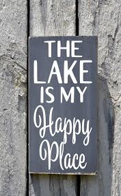 Wood Address Signs Outdoor Decor Lake House Decor Lakeside Sign The Lake Is My Happy Place Wood 10