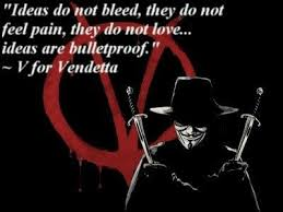 V For Vendetta Quotes Best V For Vendetta Quote Ideas Are Bulletproof Nerdtastic Quotes
