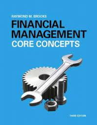 Access Financial Management 9780134004228 Financial Management Core Concepts Plus