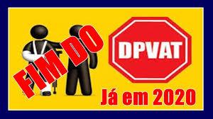 Resultado de imagem para governo vai acabar com DPVAT