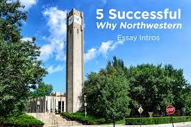 successful ldquo why northwestern rdquo essay intros admitsee 5 successful ldquowhy northwesternrdquo essay intros