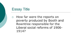 liberal reforms motives essay ppt 2 essay