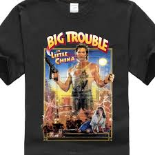 80s T Shirt Designs Summer Shirt Printing Big Trouble In Little China 80s