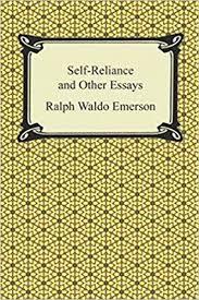 reliance essay summary self reliance essay summary