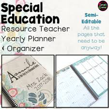 Teacher Organizer Planner Special Education Resource Teacher Semi Editable Yearly Planner And Organizer
