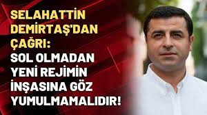 Selahattin Demirtaş'dan çağrı: Sol olmadan yeni rejimin inşasına göz  yumulmamalıdır! - YouTube