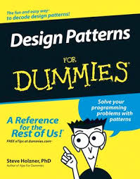 Programming Design Patterns Unique Design Patterns For Dummies Programming Software Development