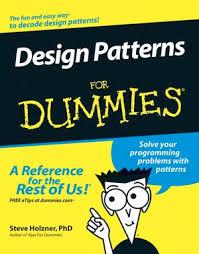 Programming Design Patterns Unique Design Patterns For Dummies Programming Software Development