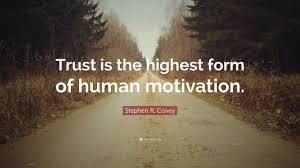 "Quotes Motivation Impressive Stephen R Covey Quote ""Trust is the highest form of human"