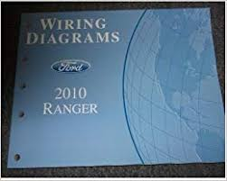 2010 ford ranger wiring diagrams service shop manual ford amazon 2010 ford ranger wiring diagrams service shop manual ford amazon com books