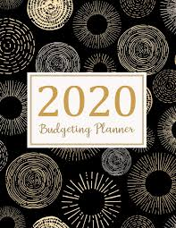 2020 2020 Weekly Planner Budgeting Planner 2020 2020 Daily Weekly Monthly Calendar