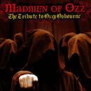 Madmen of Ozz: The Tribute To Ozzy Osbourne