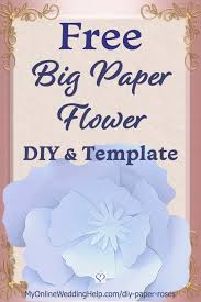 Pearl S Crafts Paper Flower Templates Diy Giant Paper Flowers With Template 5 Steps My Online