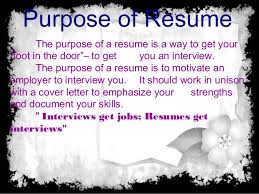 What Is Resume Purpose And Objective Of Resume And Type Of Resume Gorgeous Purpose Of A Resume