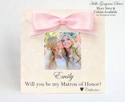 matron of honor picture frame proposal ask gift to sister best friend will you be my