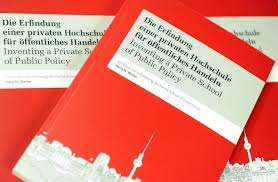inventing a private school of public policy hertie school of inventing a private school of public policy
