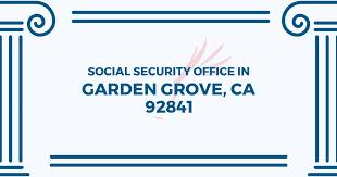 social security office garden grove california 92841