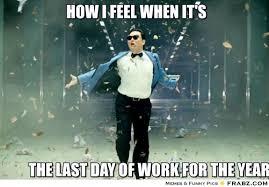 how i feel when it's ... - Psy Gangnam Style Meme Generator ... via Relatably.com