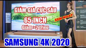 GIẢM SÂU $$ Tivi Samsung 65 inch 4K 2020 GIẢM Hơn 2 TRIỆU dòng Smart, Qled  Tivi Samsung Cập Nhật Giá - YouTube