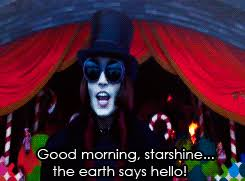 Good Morning Starshine The Earth Says Hello Quote Best of Johnny Depp GIF Find Share On GIPHY