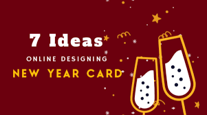 7 Ideas Of Online Designing A Beautiful New Year Card