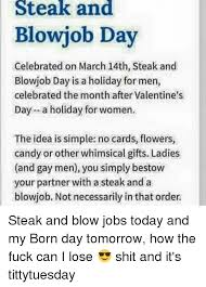 Steak and blowjob day march 20th