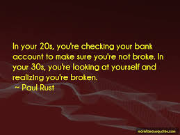 Paul Rust Quotes Top 9 Famous Quotes By Paul Rust