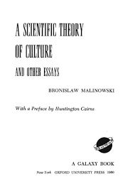 a scientific theory of culture and other essays bronislaw a scientific theory of culture and other essays