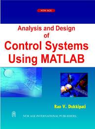 Digital Control System Analysis And Design Pdf Analysis And Design Of Control Systems Using Matlab