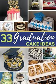 33 Graduation Cake Ideas Your Grad Will Love Raising Teens Today