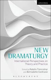 New Dramaturgy by Katalin Trencsenyi, Bernadette Cochrane ...