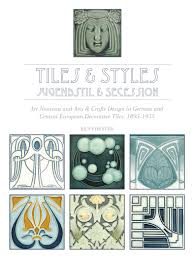 Arts And Crafts Decorative Tiles Tiles Styles Jugendstil Secession Art Nouveau and Arts 20