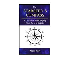 Starseeds Compass Identifying Your Starseed Origins