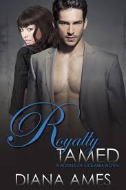 Royally Tamed (Royals of Colania #2) by Diana Ames