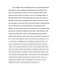 contrast essay of mice and men english djrevik at after watching the film and reading the book i have found many differences between the two there are differences found right from the first minute of the