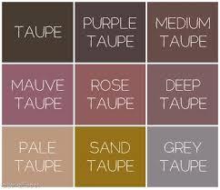 purple taupe, medium taupe, mauve taupe, rose taupe, deep taupe, pale