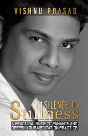 vish prasad silence to stillness ebook by vishnu prasad 9781483596310