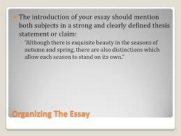a brief overview to writing a comparison contrast essay ppt  the introduction of your essay should mention both subjects in a strong and clearly defined thesis