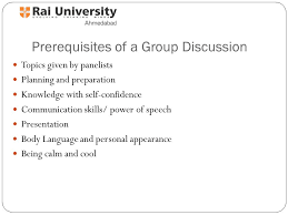 group discussion definition of group discussion group discussion   a group discussion topics given by panelists planning and preparation knowledge self confidence communication skills power of speech presentation
