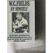 W. C. Fields by Himself : His Intended Autobiography by William Claude  Fields (Hardcover) for sale online   eBay