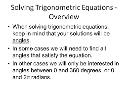 2 solving trigonometric equations overview