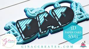 Download and upload svg images with cc0 public domain license. 3d Dad Paper Card Free Svg Cut File Gina C Creates