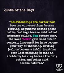 Cheating Boyfriend Quotes Best Quote Of The Day Relationships Are Harder Now Because Conversations