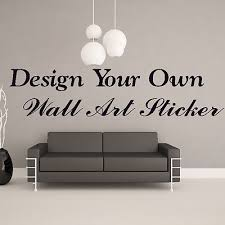 Small Picture Your Own Personalised Custom Wall Sticker Art Quote Vinyl Transfer