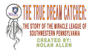 The Story Behind Dream Catchers The True Dream Catcher The Story of the Miracle League of 78