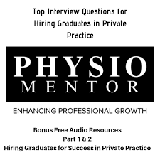 Interview Questions For New Graduates Top Interview Questions For Hiring Graduates In Private Practice