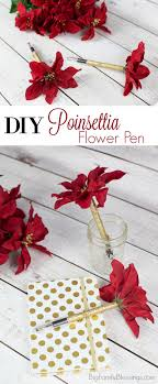 diy poinsettia flower pens are quick easy and beautiful they are a perfect gift for teachers and staff at offices you frequent