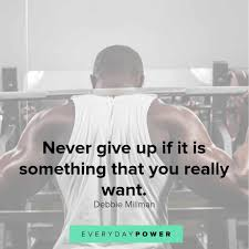 50 Never Give Up Quotes For Endless Determination 2019