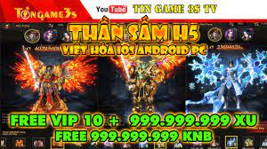 Game Mobile Private  Thần Sấm H5 Việt Hóa IOS Android Free Vip 10 Free 1 Tỷ  Xu 1 Tỷ KNB